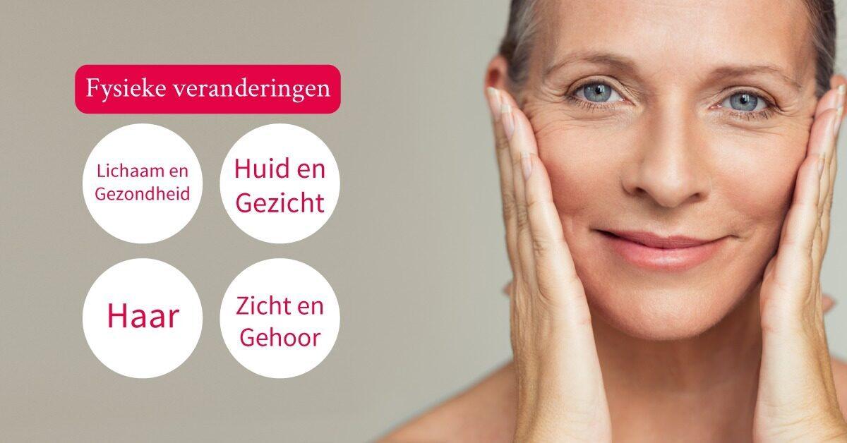 Fysieke veranderingen veroudering huidveroudering