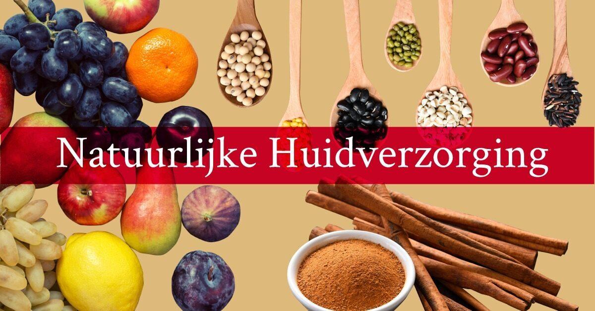 Natuurlijke huidverzorging fruit groenten anti aging