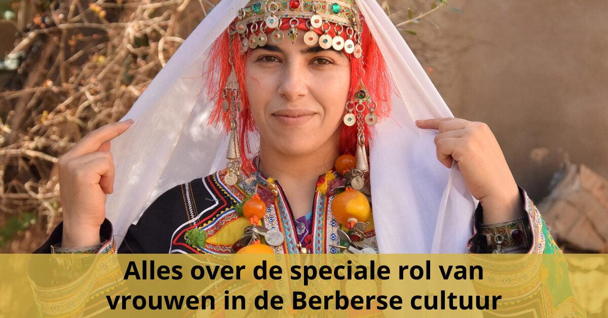 Speciale rol berbervrouw in klederdracht berbervrouwen in berberse cultuur