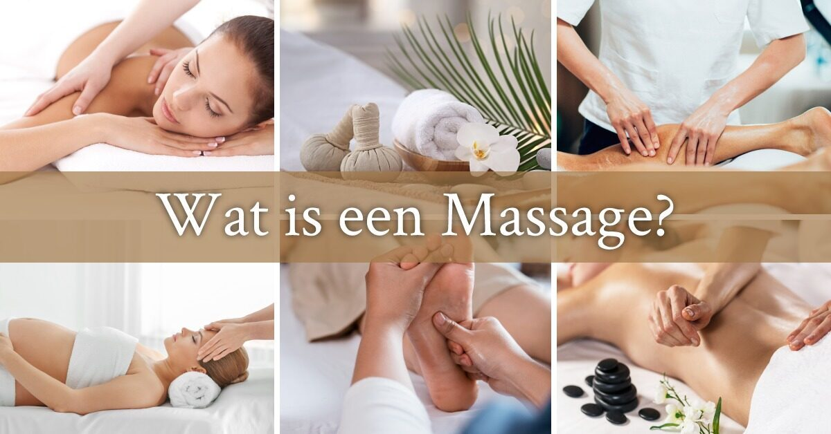 Wat is een massage