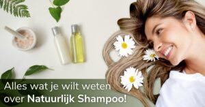 haar natuurlijke shampoo ingredienten bloemen