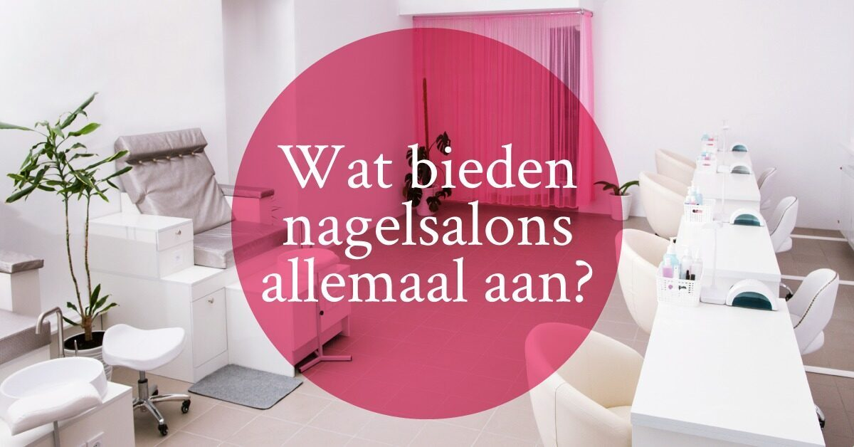 nagelsalons salon nagelverzorging