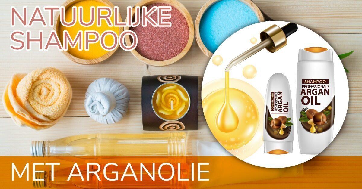 natuurlijke shampoo ingredienten arganolie